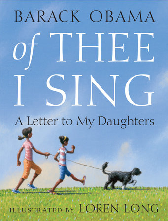 Barack Obama: 'Of Thee I Sing: A Letter To My Daughters'