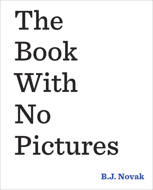 B.J. Novak: 'The Book With No Pictures'