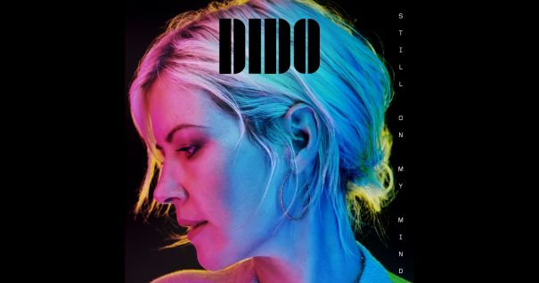 'Still On My Mind' — Dido
