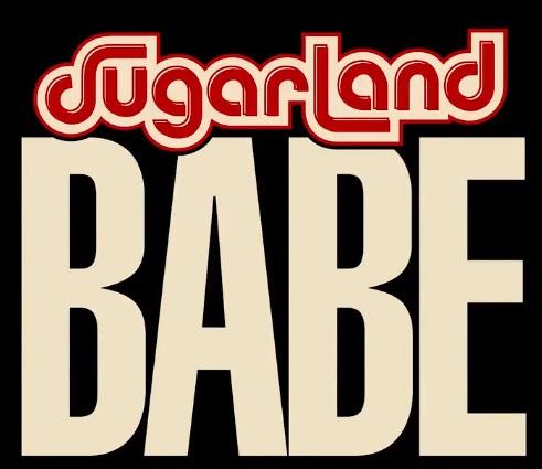 11. 'Babe' - Sugarland feat. Taylor Swift