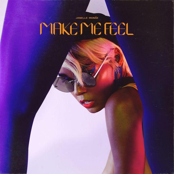 1. 'Make Me Feel' - Janelle Monae