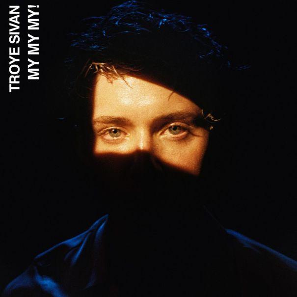 9. 'My My My' - Troye Sivan