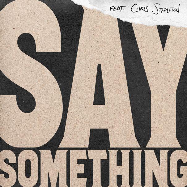 14. 'Say Something' - Justin Timberlake feat. Chris Stapleton