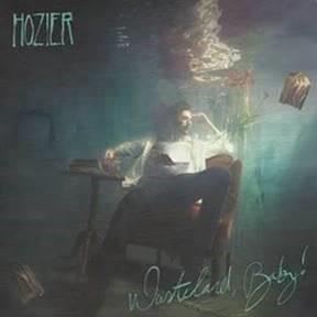 'Wasteland, Baby!' – Hozier