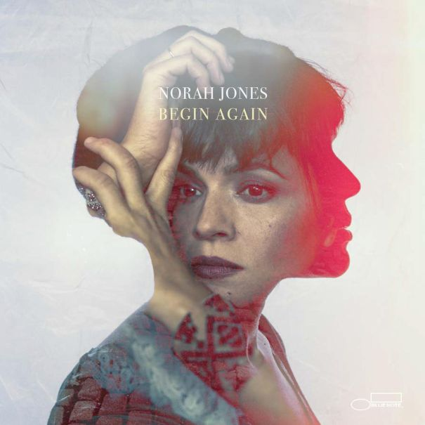 'Begin Again' - Norah Jones