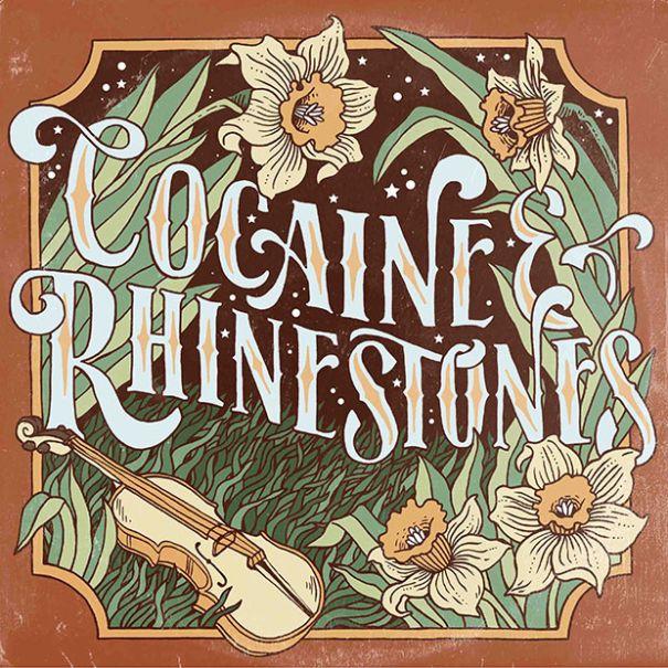 """""""Cocaine & Rhinestones"""""""