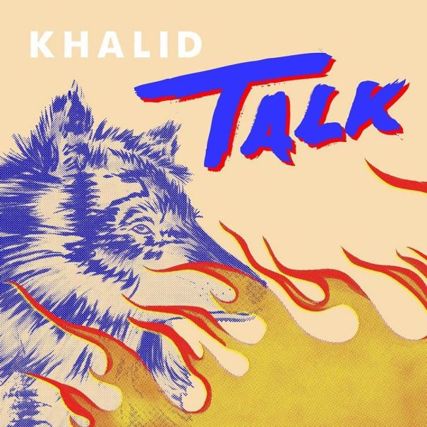 'Talk' - Khalid