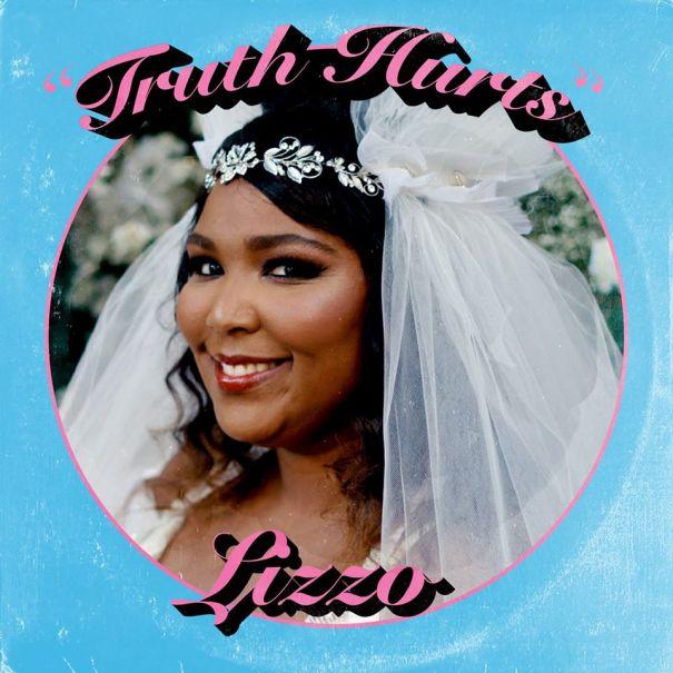 'Truth Hurts' - Lizzo