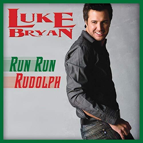 'Run Run Rudolph' – Luke Bryan