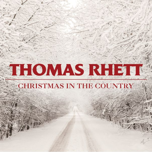'Christmas In The Country' - Thomas Rhett
