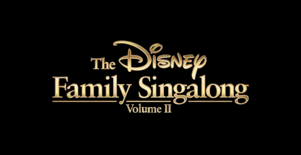'The Disney Family SIngalong: Vol. II'