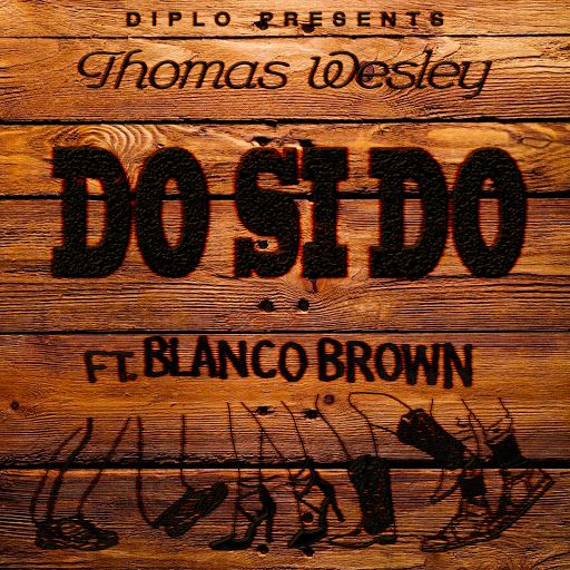 'Do Si Do' - Diplo ft. Blanco Brown