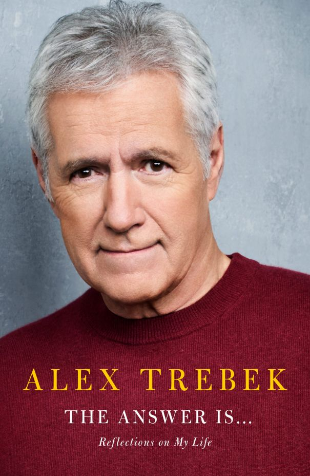 'The Answer Is…: Reflections On My Life' By Alex Trebek