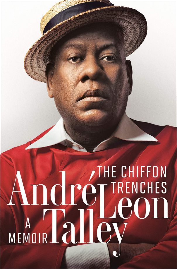 'The Chiffon Trenches: A Memoir' By Andre Leon Talley
