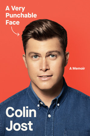 'A Very Punchable Face: A Memoir' By Colin Jost